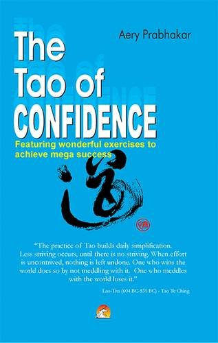The Tao of Confidence