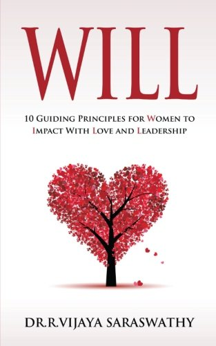 Will: 10 Guiding Principles for Women to Impact With Love and Leadership