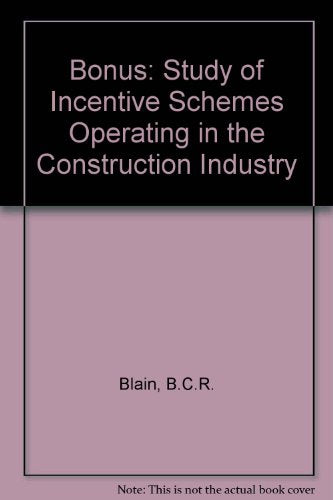 Bonus: Study of Incentive Schemes Operating in the Construction Industry