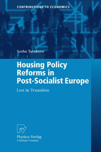 Housing Policy Reforms in Post-Socialist Europe: Lost in Transition (Contributions to Economics)