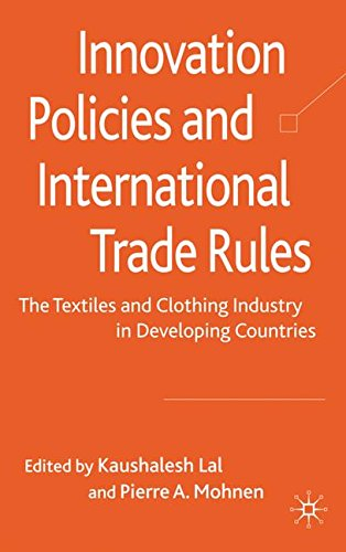 Innovation Policies and International Trade Rules: The Textiles and Clothing Industry in Developing Countries