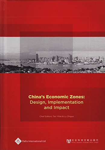 China's Economic Zones: Design, Implementation and Impact (Economic History in China)