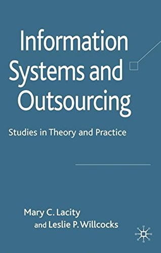 Information Systems and Outsourcing: Studies in Theory and Practice