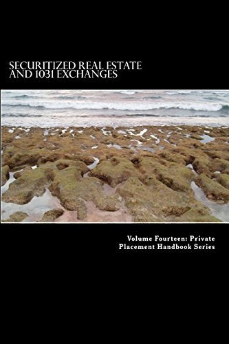 Securitized Real Estate and 1031 Exchanges (Private Placement Series)
