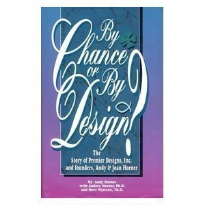 By chance or by design?: The story of Premier Designs, Inc. and founders Joan and Andy Horner
