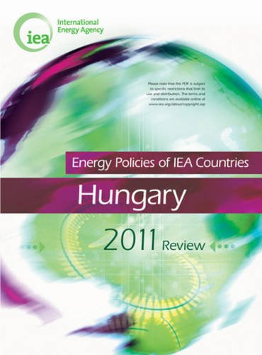 Energy Policies Of IEA Countries: Hungary 2011
