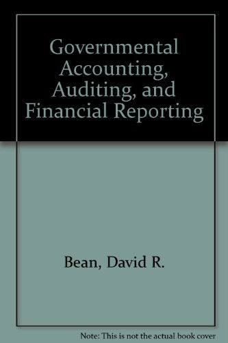 Governmental Accounting, Auditing, and Financial Reporting