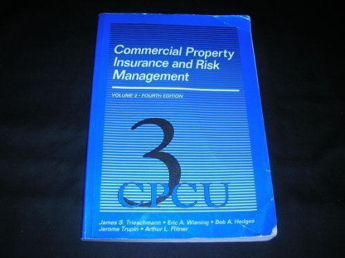 Commercial Property Insurance and Risk Management (Vol. 2)