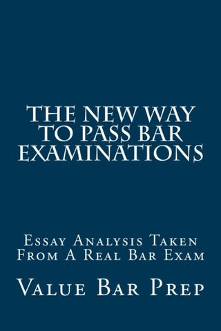 The New Way To Pass Bar Examinations