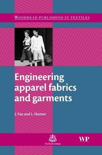 Engineering Apparel Fabrics and Garments (Woodhead Publishing Textiles)