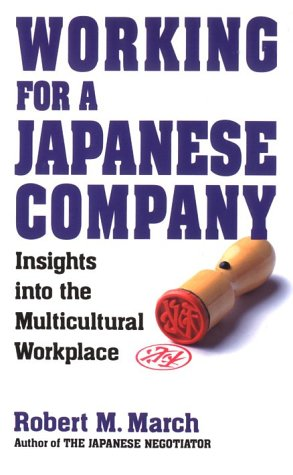 Working for a Japanese Company: Insights Into the Multiculture Workplace