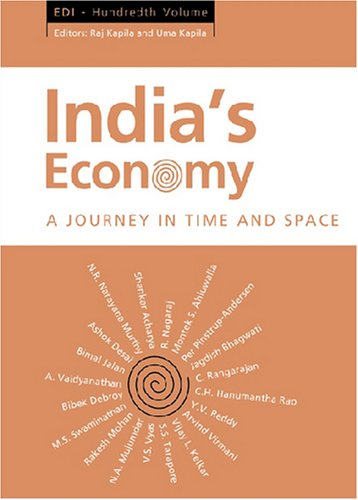 India's Economy: A Journey in Time and Space: EDI - Hundredth Volume (Economic Developments in India)