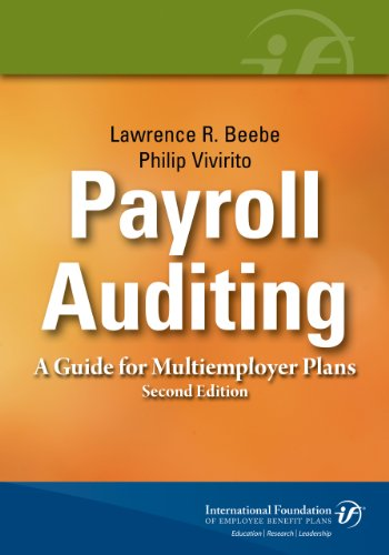 Payroll Auditing: A Guide for Multiemployer Plans