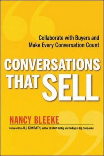 Conversations That Sell: Collaborate with Buyers and Make Every Conversation Count