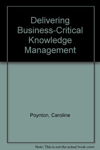 Delivering Business-Critical Knowledge Management