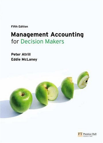 Management Accounting for Decision Makers with MyAccountingLab