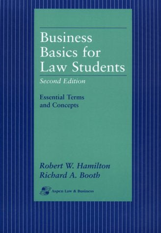 Business Basics for Law Students: Essential Terms and Concepts (Essentials for Law Students)