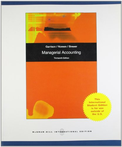 Managerial Accounting 13th Edition (International Edition)