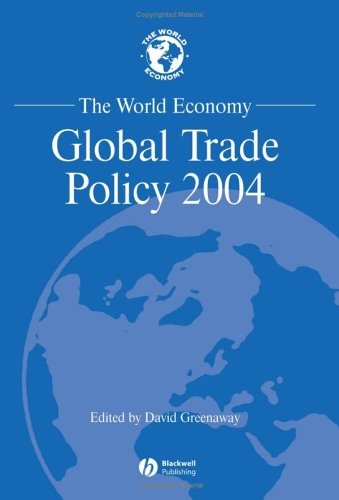 The World Economy, Global Trade Policy 2004 (World Economy Special Issues)