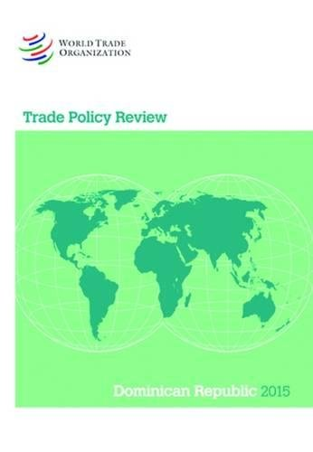 Trade Policy Review - Dominican Republic: 2015