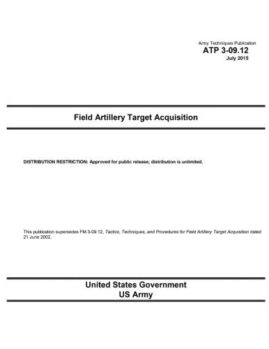 Army Techniques Publication ATP 3-09.12 Field Artillery Target Acquisition July 2015 (Army Techniques Publications)