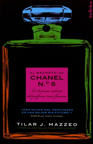 El secreto de Chanel Nº 5 (Spanish Edition)