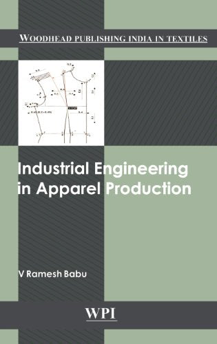 Industrial Engineering in Apparel Production (Woodhead Publishing India)