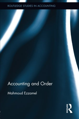 Accounting and Order (Routledge Studies in Accounting)