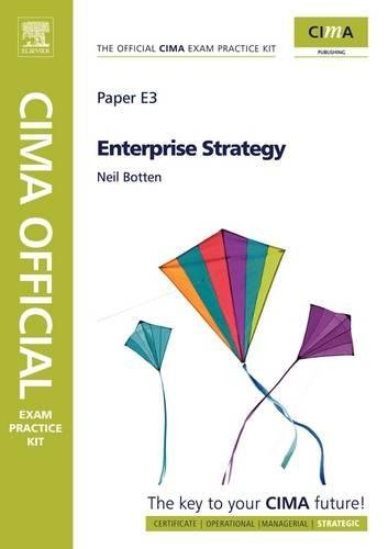 CIMA Official Exam Practice Kit Enterprise Strategy, Fifth Edition
