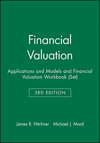 Financial Valuation: Applications and Models and Financial Valuation Workbook (Set) (Wiley Finance)