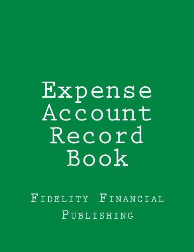 Expense Account Record Book: Full-Size, 8.5 X 11