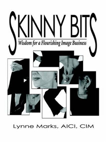 Skinny Bits: Wisdom for a Flourishing Image Business