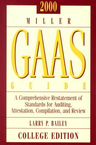 Gaas Guide 2000: Generally Accepted Auditing Standards