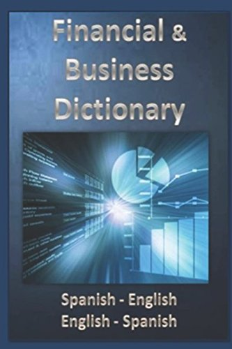 Financial & Business Dictionary Spanish - English - English Spanish (Eurodiccionarios) (Spanish Edition)
