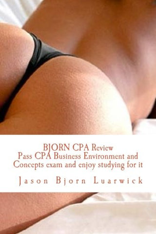 Bjorn CPA Review: Pass CPA Business Environment and Concepts and enjoy studying for it: Bjorn CPA Review - Partial CPA BEC review