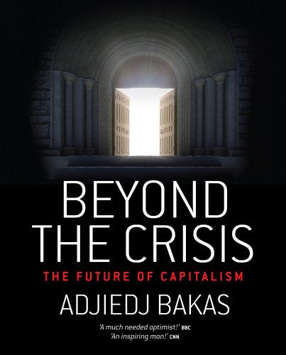 Beyond the Crisis : The Future of Capitalism