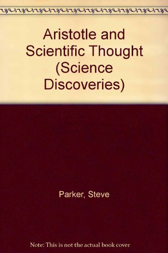 Aristotle & Scientific Thought (Science Discoveries)