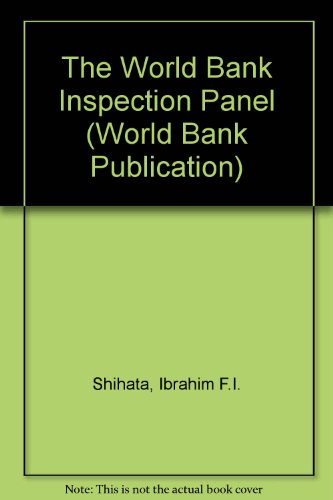The World Bank Inspection Panel: In Practice