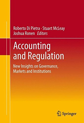 Accounting and Regulation: New Insights on Governance, Markets and Institutions