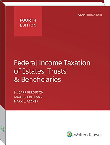 Federal Income Taxation of Estates, Trusts & Beneficiaries (2015)
