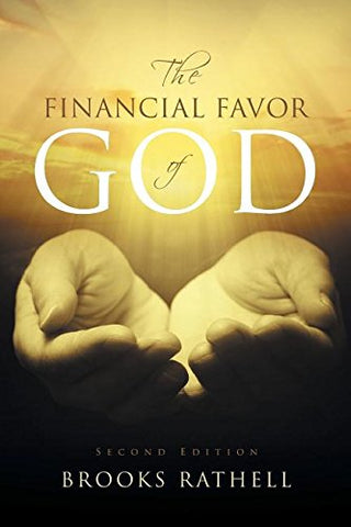The Financial Favor of God: Second Edition