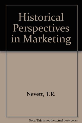Historical Perspectives in Marketing: Essays in Honor of Stanley C. Hollander