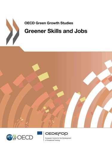 Greener Skills And Jobs: OECD Green Growth Studies