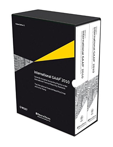 International GAAP, 2010: Generally Accepted Accounting Practice under International Financial Reporting Standards (IFRS)
