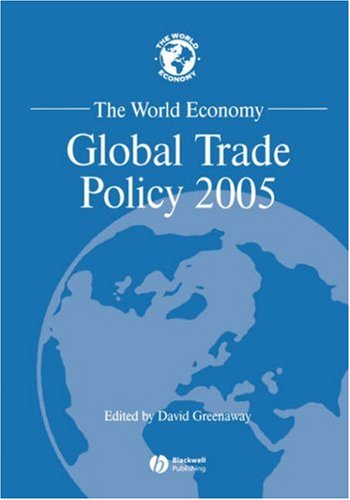 The World Economy, Global Trade Policy 2005 (World Economy Special Issues)