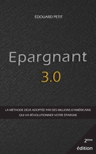 Epargnant 3.0 (French Edition)