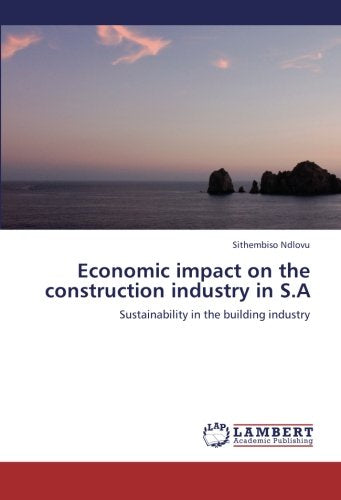 Economic impact on the construction industry in S.A: Sustainability in the building industry