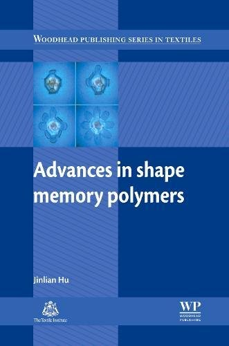 Advances in Shape Memory Polymers (Woodhead Publishing Series in Textiles)