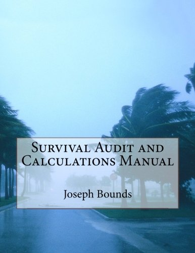 Survival Audit and Calculations Manual