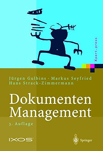 Dokumenten-Management: Vom Imaging zum Business-Dokument (Xpert.press) (German Edition)